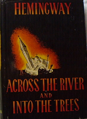 Image for ACROSS THE RIVER AND INTO THE TREES